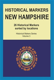 Historical Markers NEW HAMPSHIRE cover image