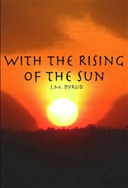 With the Rising of the Sun cover image