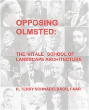 Opposing Olmsted: The Vitale School of Landscape Architecture cover image