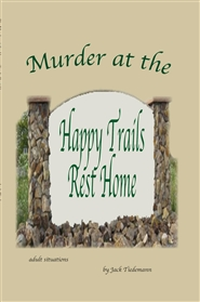 76- Murder at the Happy Trails Rest Home cover image