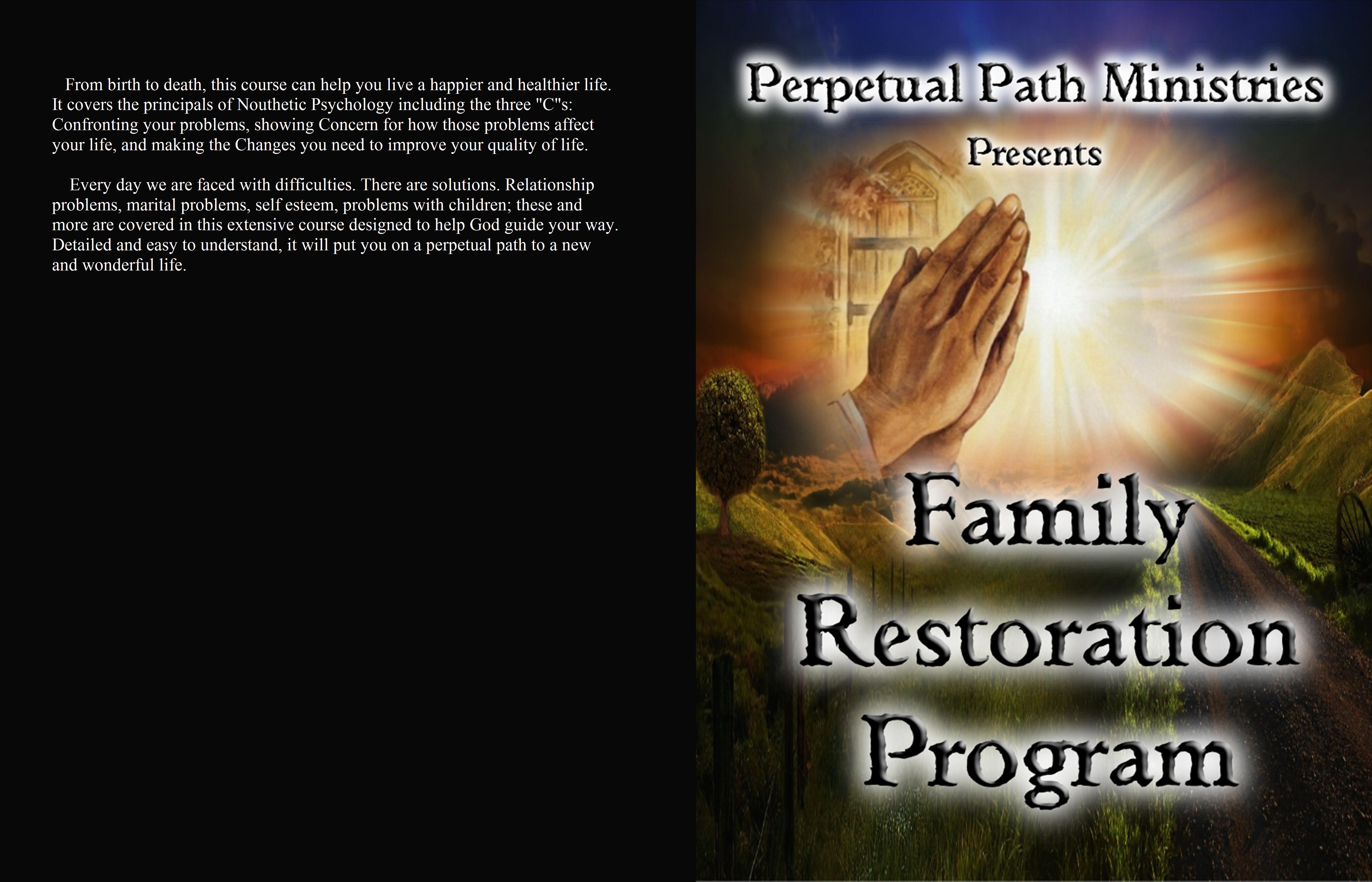Perpetual Path Ministries Family Restoration Program cover image