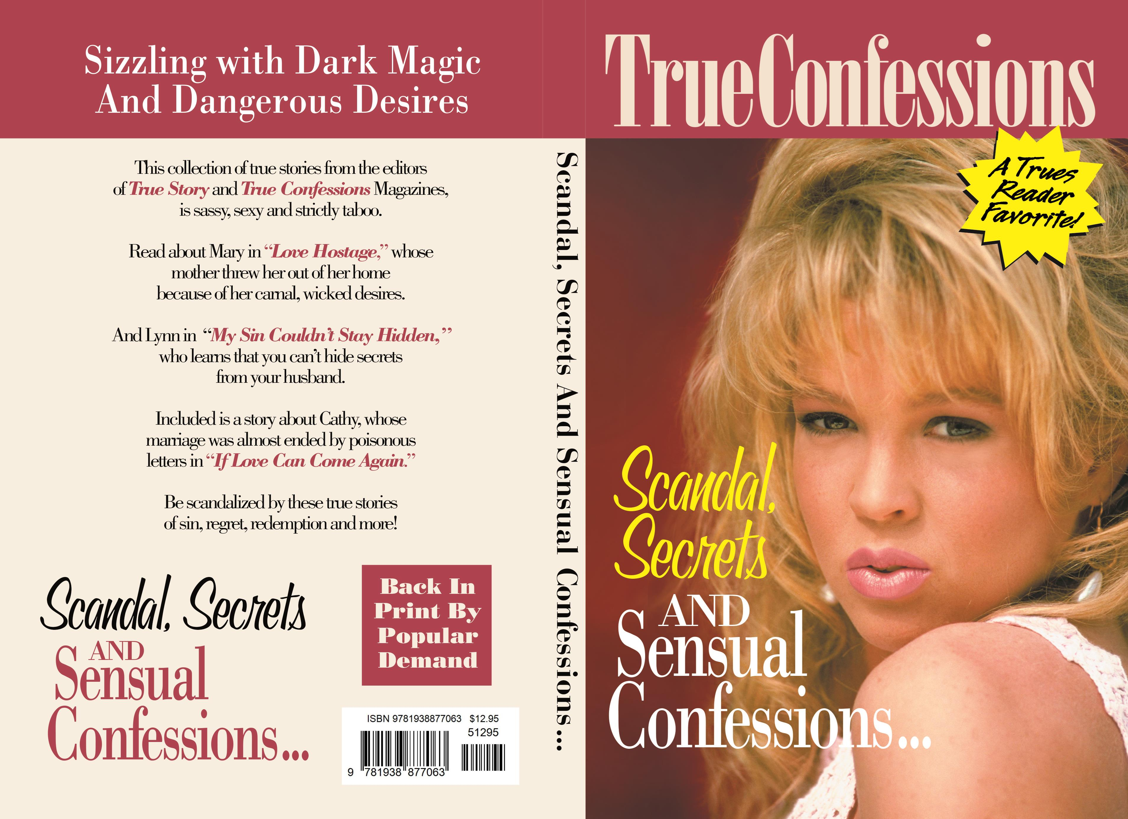 SCANDAL, SECRETS AND SENSUAL CONFESSIONS       by The
