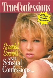 SCANDAL, SECRETS AND SENSUAL CONFESSIONS . . . cover image