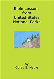 Bible Lessons from United States National Parks cover image