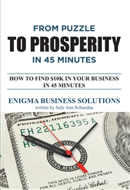 From Puzzle to Prosperity in 45 Minutes cover image