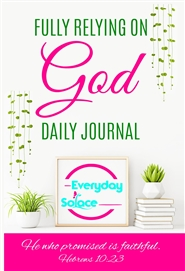 Fully Relying on God Daily Journal cover image