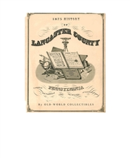 1875 History of Lancaster County, Pennsylvania cover image