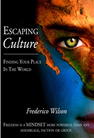 Escaping Culture - Finding Your Place In The World cover image