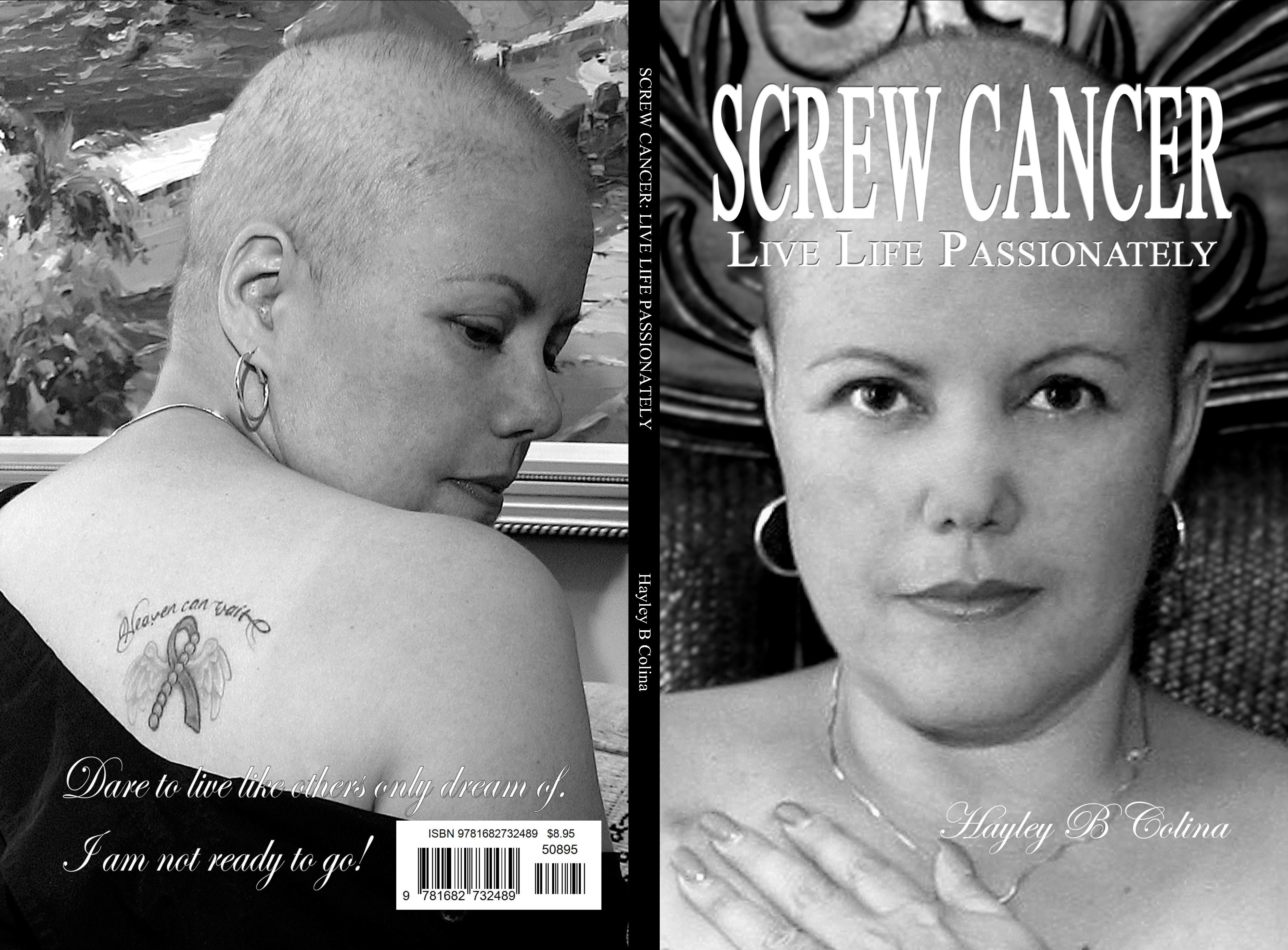 SCREW CANCER: LIVE LIFE PASSIONATELY cover image