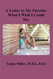 A Letter to My Parents: What I Wish I Could Say cover image