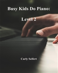 Busy Kids Do Piano: Level 2 cover image