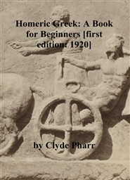 Homeric Greek: A Book for Beginners [first edition: 1920] cover image