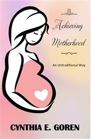 Achieving Motherhood cover image