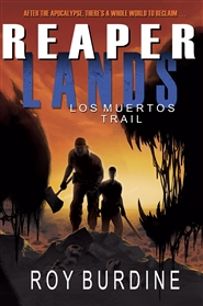 Reaperlands: Los Muertos Trail cover image