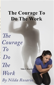 The Courage To Do The Work cover image