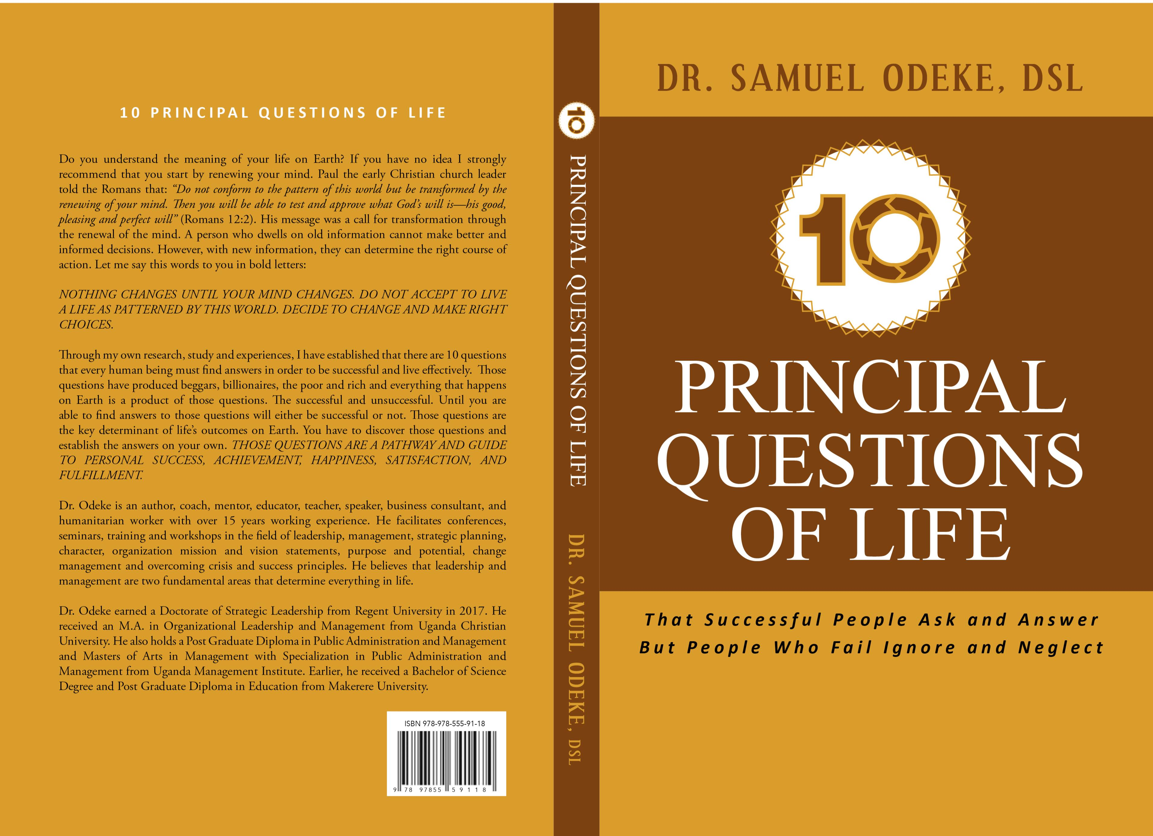 10 PRINCIPAL QUESTIONS OF LIFE: That Successful People Ask and Answer but People Who Fail Ignore and Neglect cover image