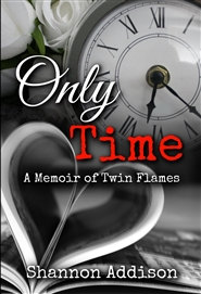 Only Time A Memoir of Twin Flames cover image