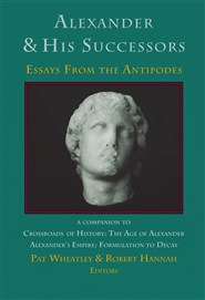 Alexander & His Successors: Essays From the Antipodes cover image