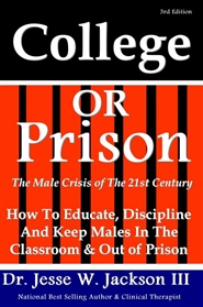 College Or Prison, The Male Crisis of the 21st Century cover image