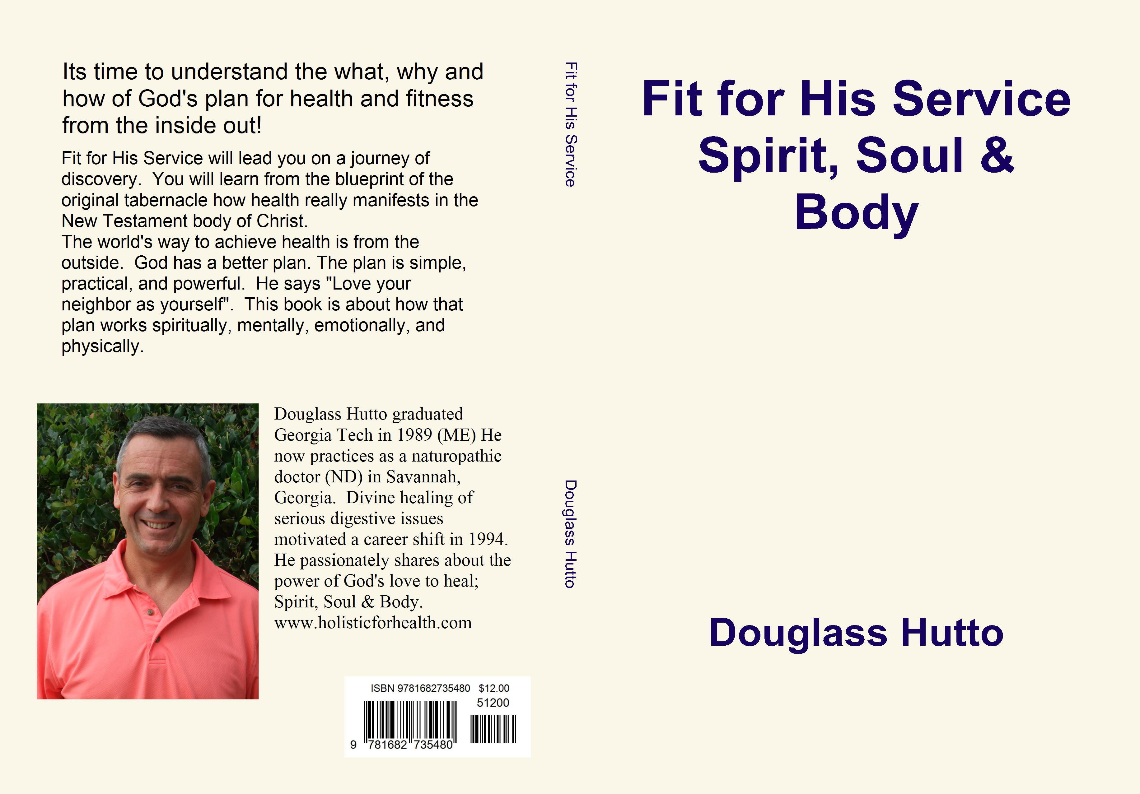 Fit for his service spirit soul body by douglass hutto 1200 fit for his service spirit soul body cover image malvernweather Choice Image