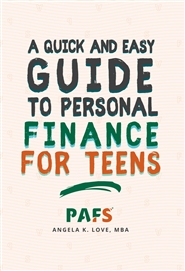 A Quick and Easy Guide to Personal Finance for Teens cover image