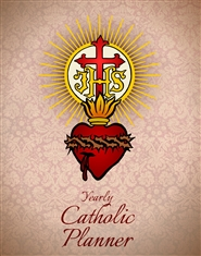 Catholic Yearly Planner (IHS / Sacred Heart Cover) cover image