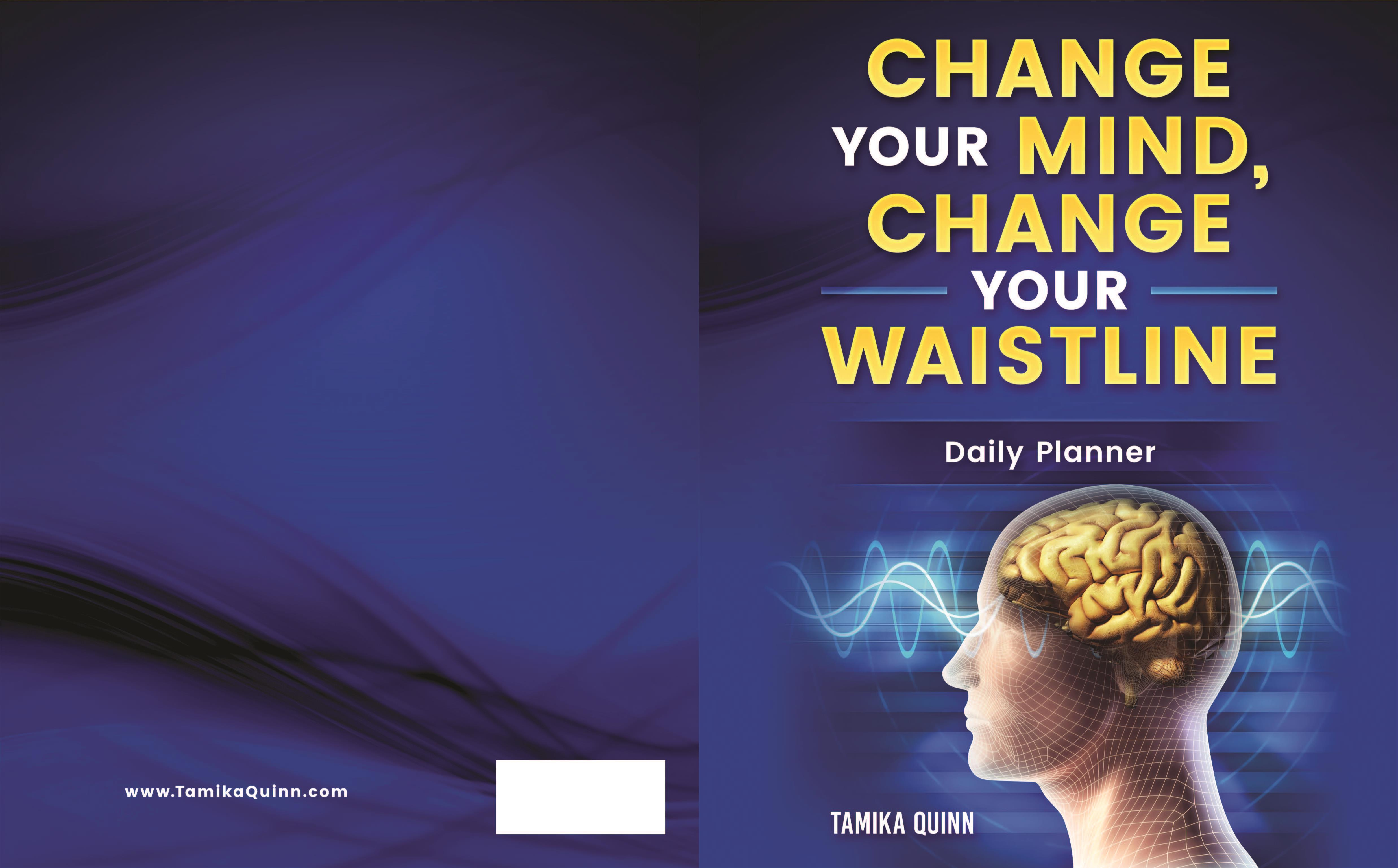 Change Your Mind Change, Your Waistline Daily Planner cover image