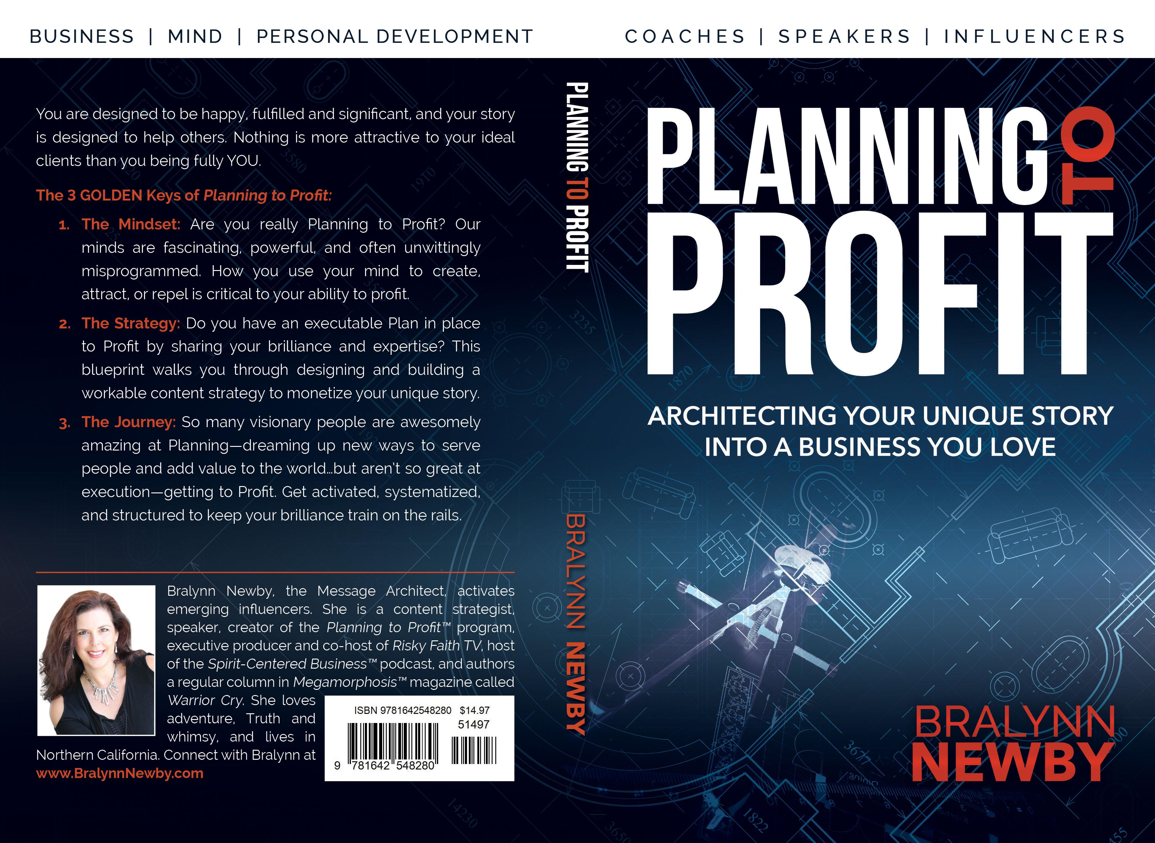 Planning to Profit: Architecting Your Unique Story into a Business You Love cover image
