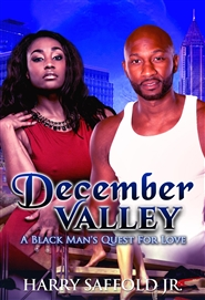 December Valley (A Black Man
