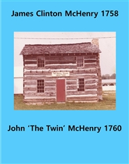 "James Clinton McHenry 1758 & John ""The twin"" McHenry 1760 cover image"
