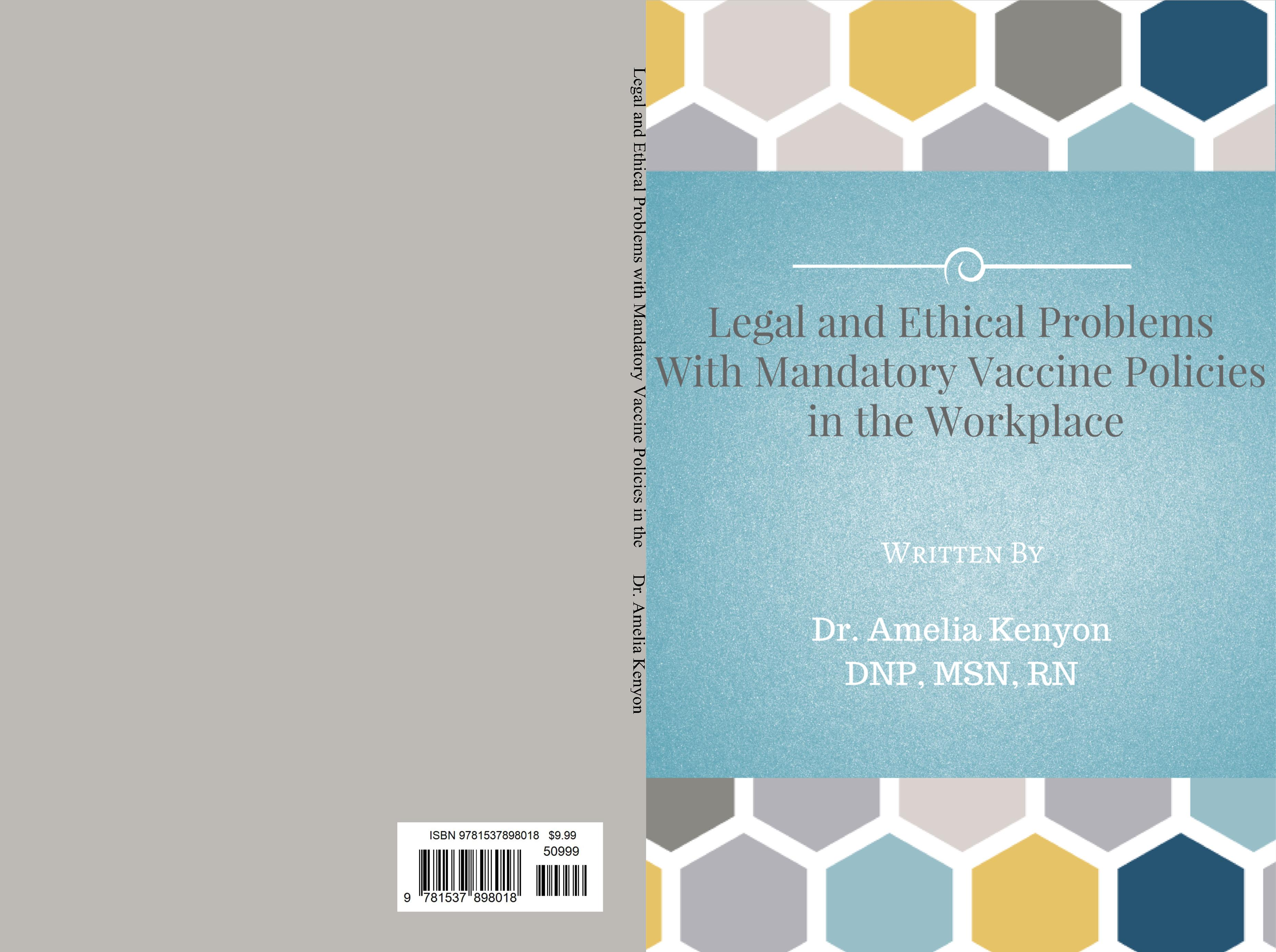 Legal and Ethical Problems with Mandatory Vaccine Policies in the Workplace cover image