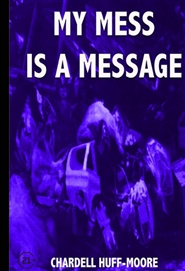 My Mess is a Message cover image