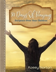 31 Days of Praying Scripture Over Your Children cover image