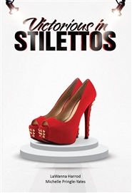 Victorious In Stilletos cover image