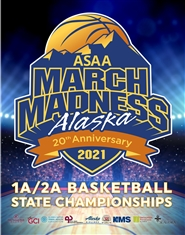 2021 ASAA/First National Bank Alaska 1A/2A Basketball State Championship Program cover image