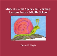 Students Need Agency In Learning: Lessons from a Middle School cover image