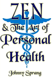Zen and The Art of Personal Health cover image