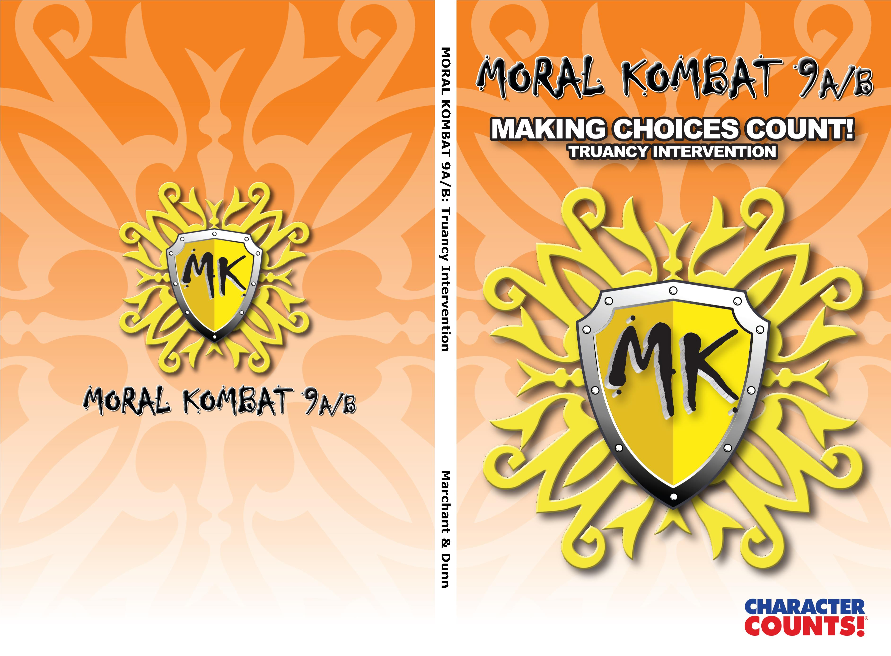 MORAL KOMBAT 9A/B: Truancy Intervention - Making Choices Count! cover image