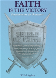 Faith is the Victory: Empowerment for Overcomers cover image