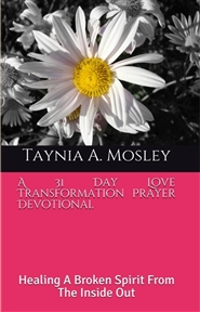A 31  Day Love Transformation Prayer Devotional  cover image