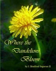 Where the Dandelions Bloom Large Pring Edition cover image