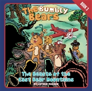 The Bumbly Bears in The Beasts of the East Bear Mountains cover image