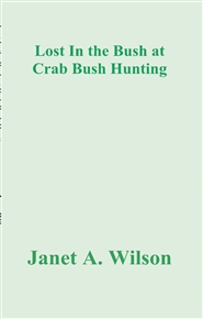 Lost In the Bush at Crab Bush Hunting cover image