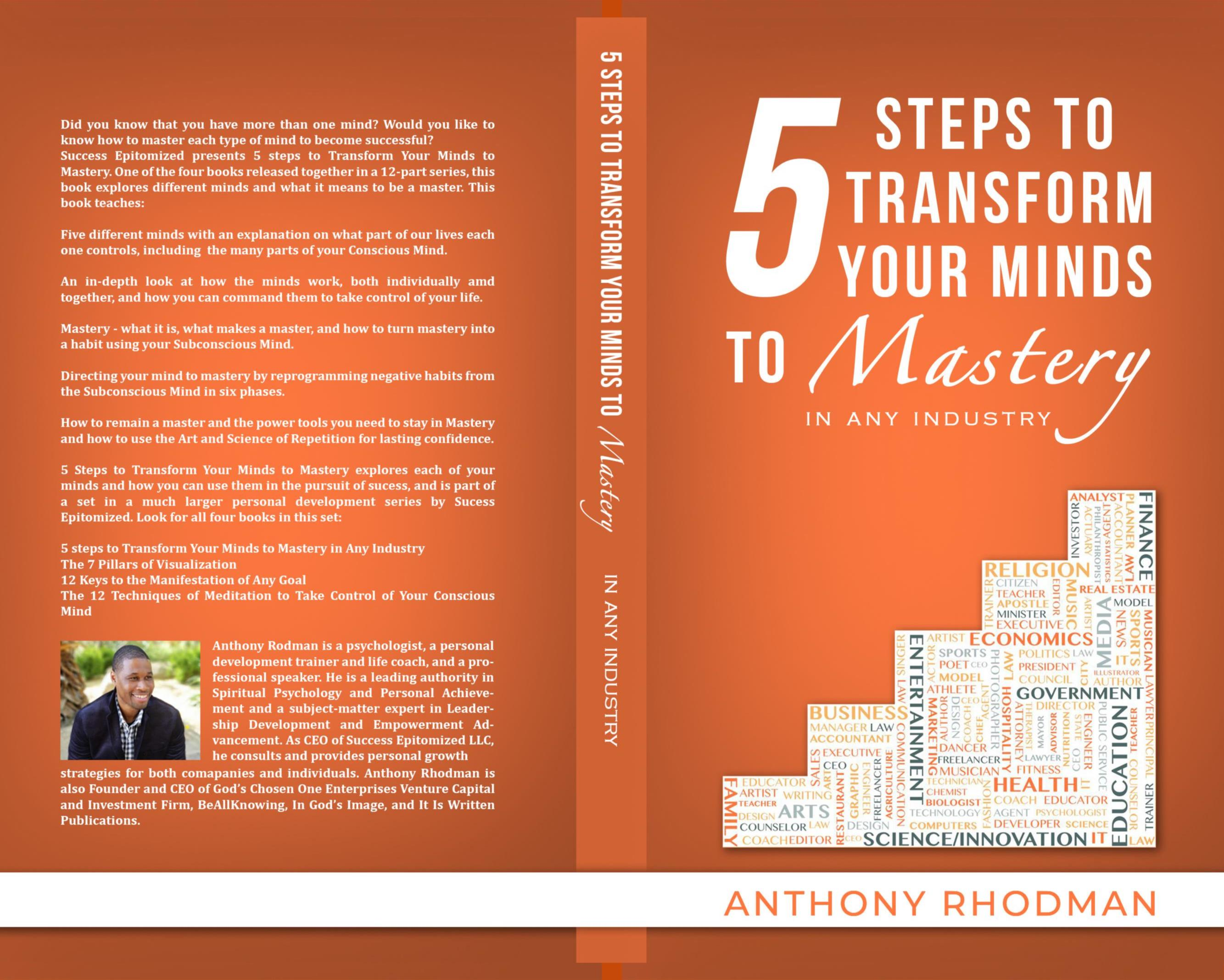 5 Steps to Transform Your Mind to Mastery in Any Industry cover image