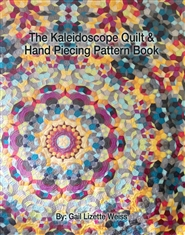 The Kaleidoscope Quilt & Hand Piecing Pattern Book cover image