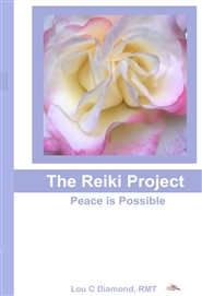 The Reiki Project : Peace is Possible cover image