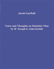 Notes and Thoughts on Halakhic Man by R