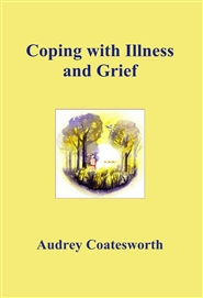 Coping with Illness and Grief cover image