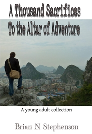 A Thousand Sacrifices to the Altar of Adventure cover image