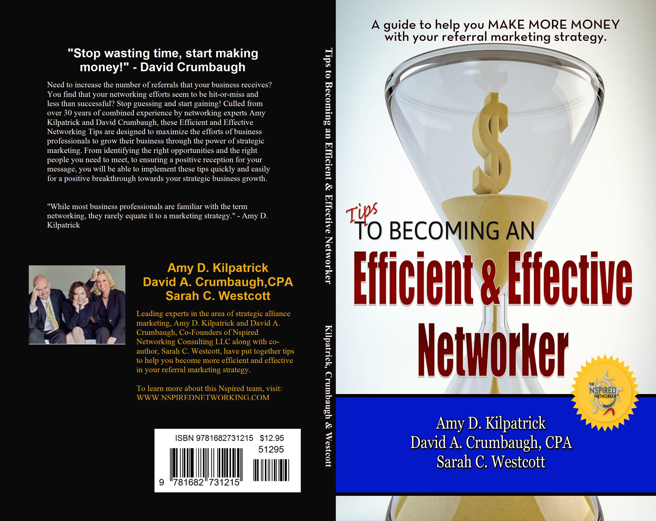 tips to becoming an efficient effective networker by amy d tips to becoming an efficient effective networker cover image